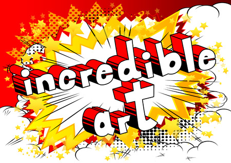 Incredible Art - Comic book style word on abstract background. Illustration