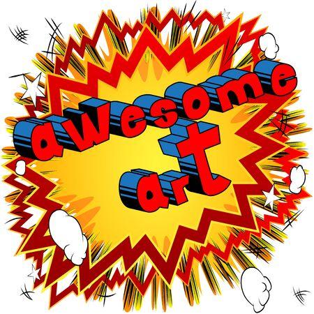Awesome Art - Comic book style word on abstract background. Illusztráció