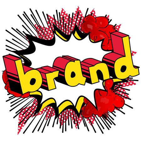 브랜드 - 추상적 인 배경에 만화 스타일 단어입니다.