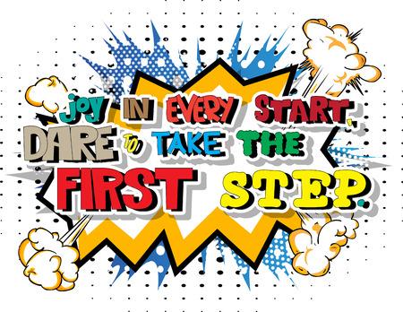 동기 부여 인용 모든 시작에서 기쁨은 만화 스타일 디자인 일러스트 레이션의 첫 걸음을 감히합니다.