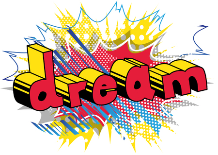Dream - Comic book style word on abstract background. Çizim