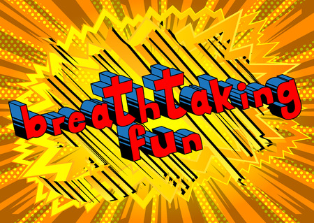 Breathtaking Fun - Comic book style word on abstract background.