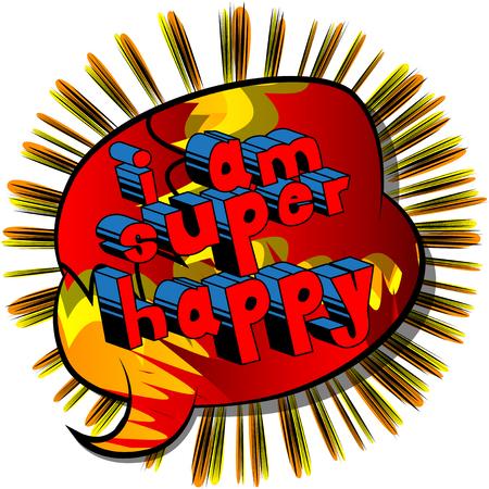 나는 슈퍼 행복 - 추상적 인 배경에 만화 스타일 책 단어입니다.
