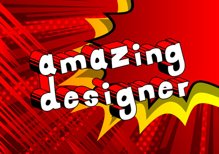 Amazing Designer - Comic book style word on abstract background. Illustration