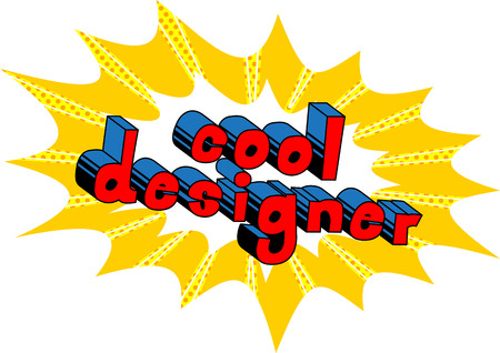 Cool Designer - Comic book style word on abstract background.