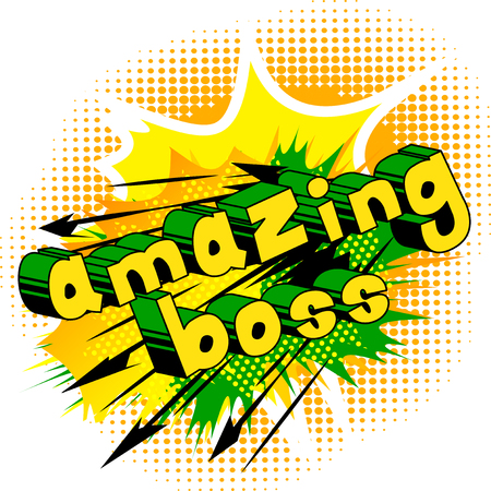 Amazing Boss - Comic book style word on abstract background.