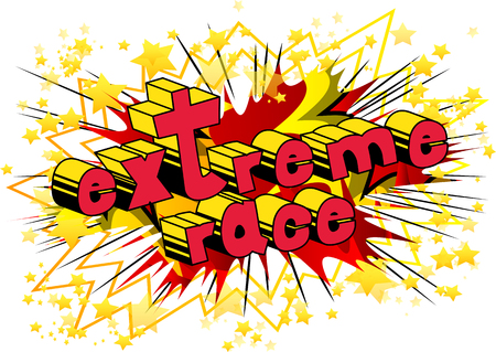 Extreme Race - Comic book style word on abstract background.