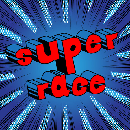 Super race comic book style word on abstract.