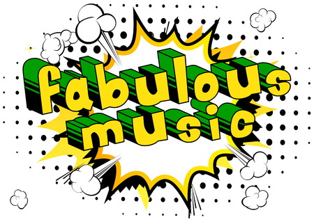 Fabulous music comic book style word on abstract background.