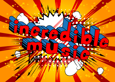 Incredible music comic book style word on abstract background. Illustration