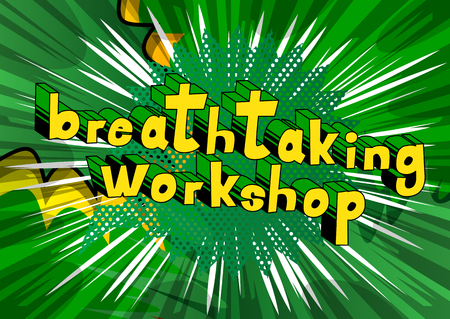 Breathtaking Workshop - Comic book style word on abstract background.