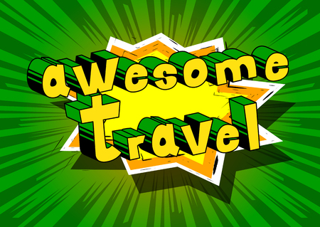 Awesome Travel - Comic book-stijl word op abstracte achtergrond.