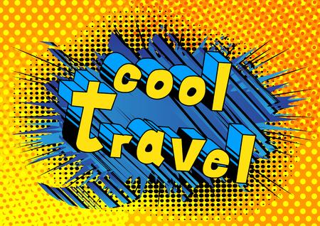 멋진 여행 - 추상적 인 배경에 만화 스타일 단어.