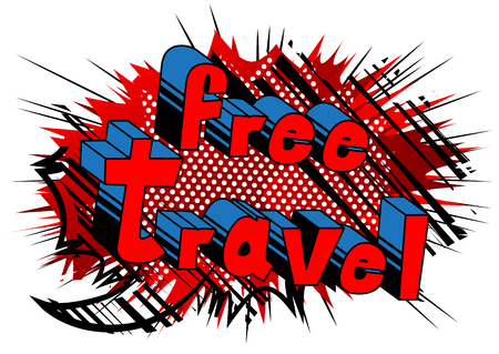 Free Travel - Comic book style word on abstract background. Иллюстрация