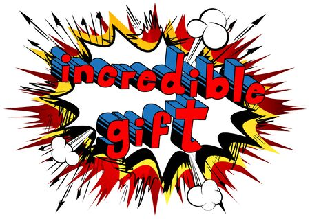 Incredible Gift Comic book style word on abstract background.