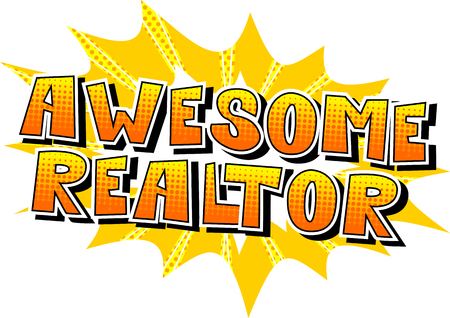 Awesome Realtor - Comic book style word on abstract background.
