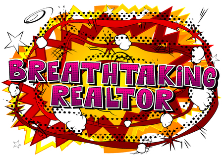 Breathtaking Realtor - Comic book style word on abstract background.