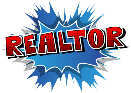 Realtor - Comic book style word on abstract background.