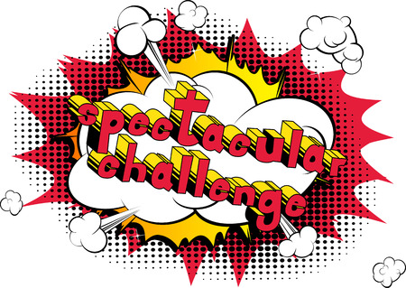 Spectacular Challenge - Comic book style word on abstract background.