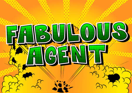 Fabulous Agent - Comic book style word on abstract background.
