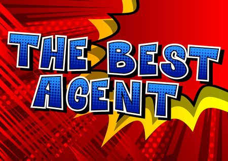The Best Agent - Comic book style word on abstract background. Illustration