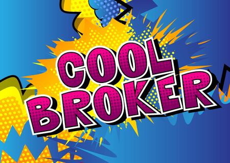 Cool Broker - Comic book style word on abstract background. Çizim