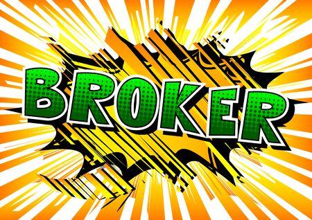 ブローカー - コミック スタイル word の抽象的な背景。  イラスト・ベクター素材