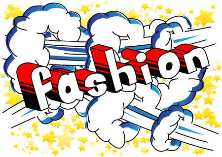 Fashion - Comic book style word on abstract background.
