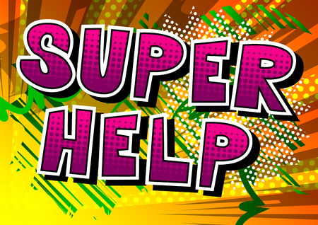 Super Help - Comic book style phrase on abstract background. Illustration
