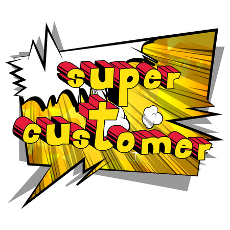 Super Customer - Comic book style word on abstract background.