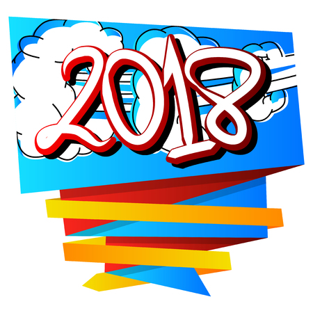 Creative happy new year 2018 design card on comic book background. Vector illustration.