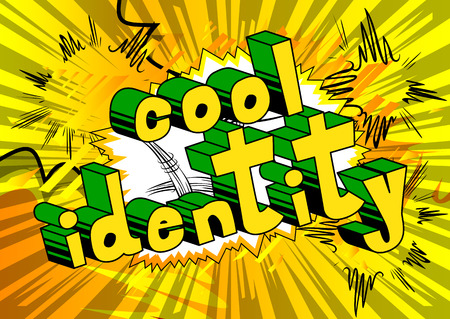 Cool Identity. Comic book style word on abstract background.