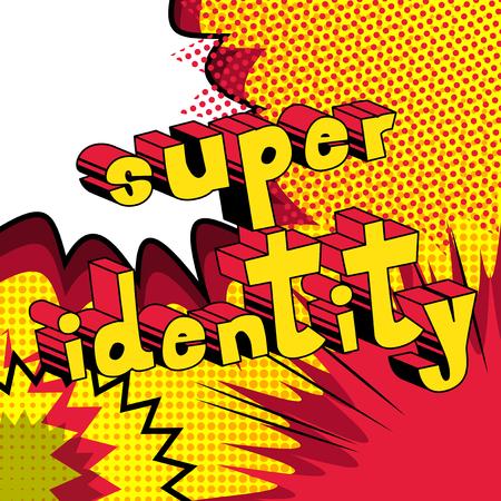 Super Identity, Comic book style word on abstract background. Ilustração