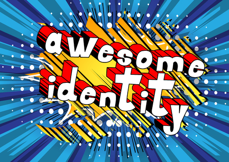 Awesome Identity - Comic book style word on abstract background.