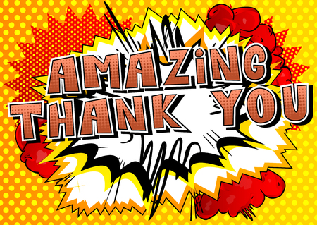 Amazing Thank You - Comic book style word on abstract background.