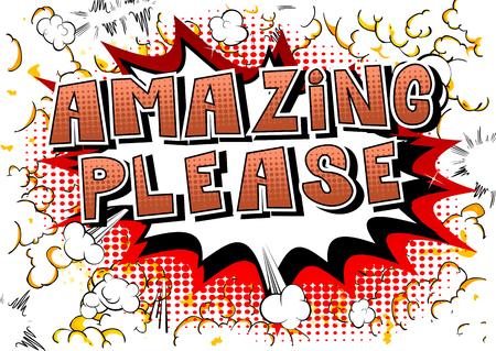 Amazing Please - Stripboek stijl woord op abstracte achtergrond.