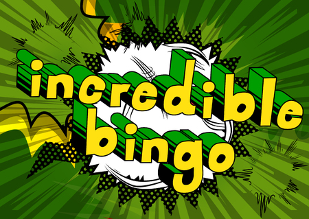 Incredible Bingo - Comic book style word on abstract background.