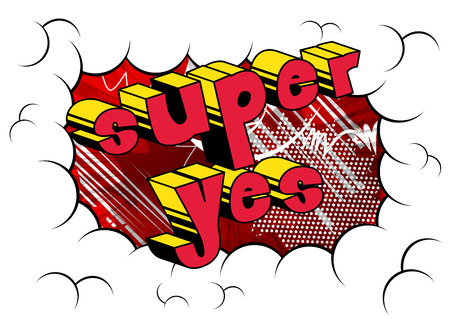 Super Yes - Comic book style word on abstract background.