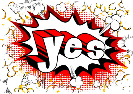 Yes - Comic book style word on abstract background.