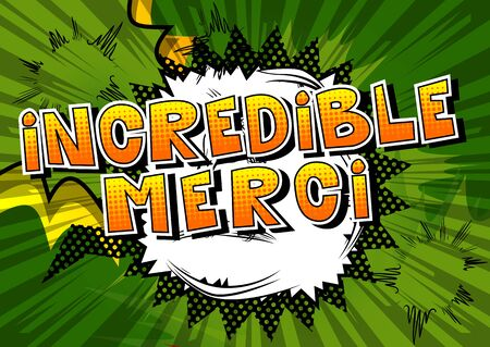 Incredible Merci - Thank You in French - Comic book style word on abstract background.