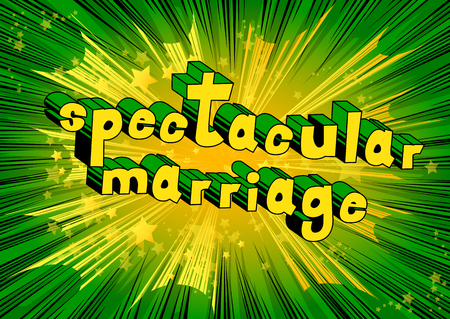 Spectacular Marriage - Comic book style word on abstract background. Illustration