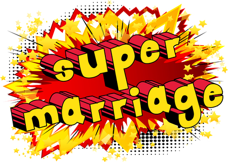 Super Marriage - Comic book style word on abstract background.