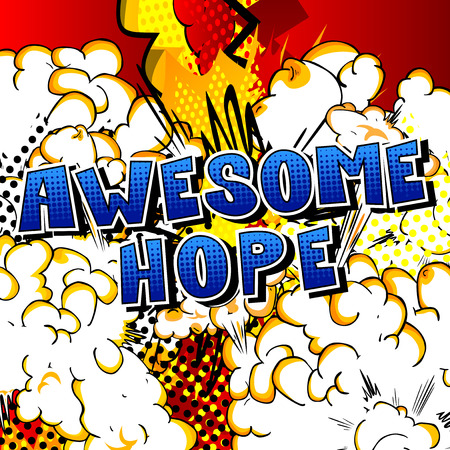 Awesome Hope - Comic book style word on abstract background. Ilustracja