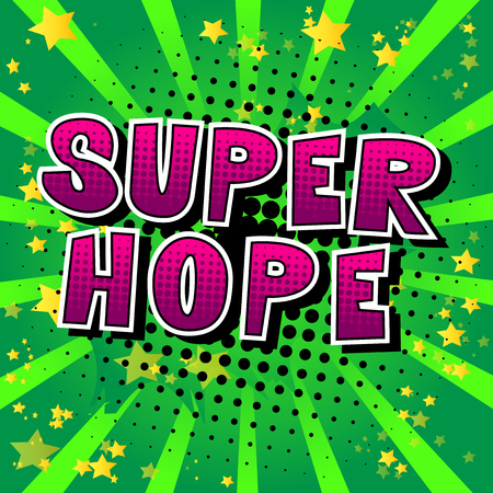 Super Hope - Comic book style word on abstract background. Ilustracja