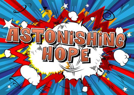 Astonishing Hope - Comic book style word on abstract background. Иллюстрация