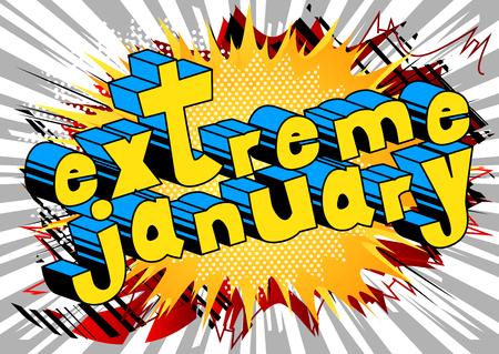 極端な1月 - 抽象的な背景に漫画本スタイルの単語。