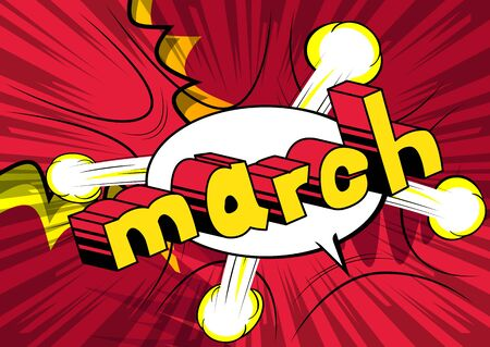 March - Comic book style word on abstract background.