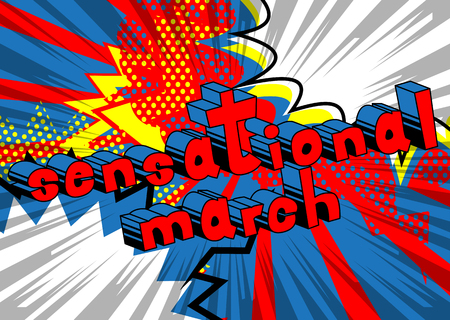 Sensational March - Comic book style word on abstract background. Illustration
