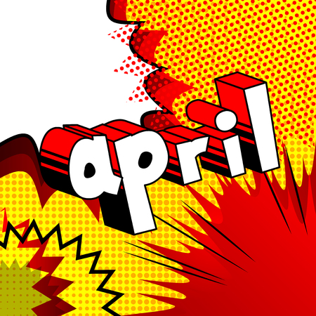 April - Comic book style word on abstract background. Ilustracja