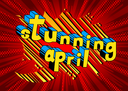 Stunning April - Comic book style word on abstract background.